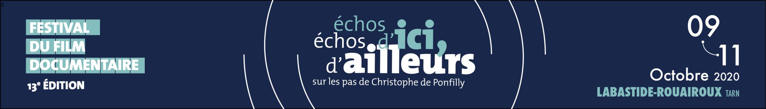 Bannière Festival du Film Documentaire Échos d'ici, Échos d'ailleurs, sur les pas de Christophe de Ponfilly