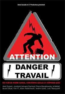 affiche du film documentaire attention danger travail