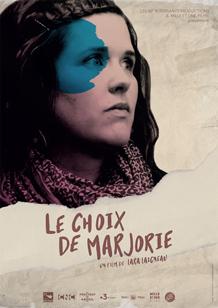 affiche du film La choix de Marjorie de la réalisatrice Lara Laigneau