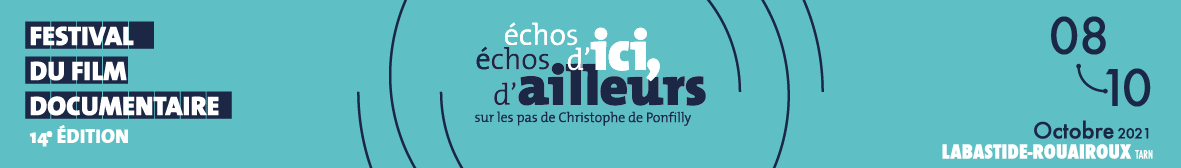 Bandeau du 14e festival Echos d'ici Echos d'ailleurs sur les pas de Christophe de Ponfilly