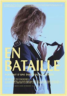 Affiche du film documentaire En Bataille de la réalisatrice Eve Duchemin