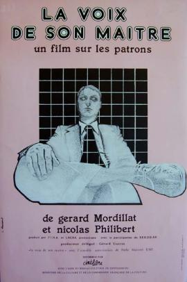 Affiche du film documentaire La voix de son maître de Gérard Mordillat et Nicolas Phillibert